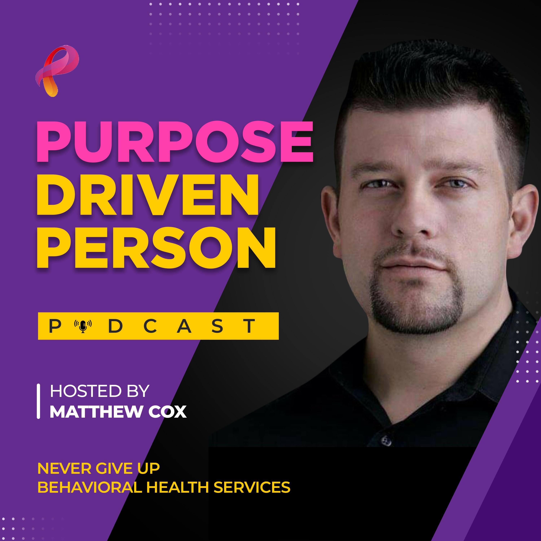 Purpose Driven Person Show
